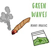 Green Waves by Benny Brassic