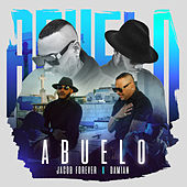 Abuelo by Jacob Forever