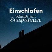 Einschlafen: Klassik zum Entspannen von Various Artists