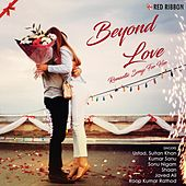 Beyond Love - Romantic Songs For Her by Various Artists