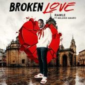 Broken Love by Rawle