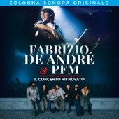 Fabrizio De André & PFM. Il concerto ritrovato de Fabrizio De André