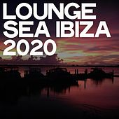 Lounge Sea Ibiza 2020 by Various Artists