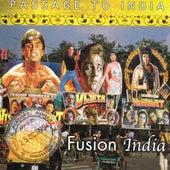 Passage to India: Fusion India de Various Artists