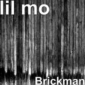 Brickman by Lil' Mo