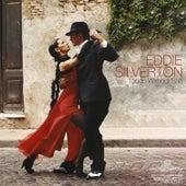 Tango Without Salt by Eddie Silverton
