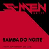 Samba Do Noite von The S-Men