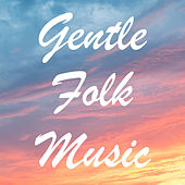 Gentle Folk Music de Various Artists