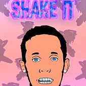 Shake It by White Boii Hottest Kraker
