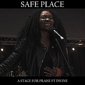 Safe Place by A Stage For Praise