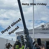 Royal Ghost Squad by Baby Star Friday