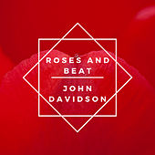 Roses and Beat by John Davidson