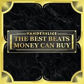 The Best Beats Money Can Buy by Vanderslice