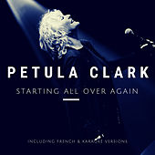 Starting All Over Again von Petula Clark