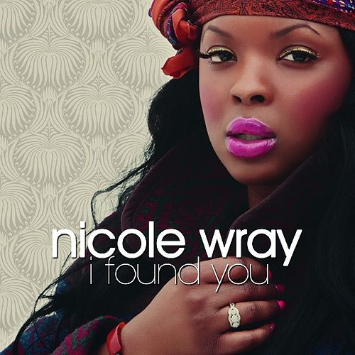 I Found You by Nicole Wray