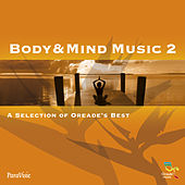 Body & Mind Music 2 by Various Artists