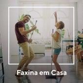 Faxina Em Casa de Various Artists