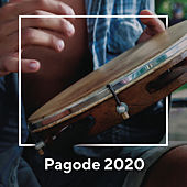 Pagode 2020 by Various Artists