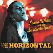 I Just Want to Be Horizontal de Samoa Wilson