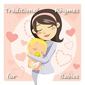 Traditional Rhymes for babies di Traditional