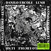 Lush von Danilo Ercole