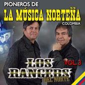 Pioneros de la Música Norteña Colombia (Vol. 3) de Los Rangers Del Norte