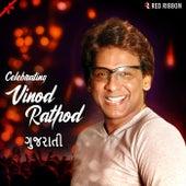 Celebrating Vinod Rathod - Gujarati by Vinod Rathod