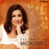 Celebrating Madhushree by Various Artists