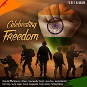 Celebrating Freedom by Various Artists