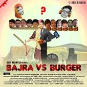 Bajra vs Burger by Various Artists