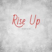 Rise Up (feat. Lacy Andra) by Alicia Day