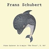 Piano Quintet in A major 'The Trout', D. 667 de Franz Schubert