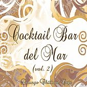 Cocktail Bar del Mar (Lounge Chillout Cafè, Vol. 2) by Various Artists