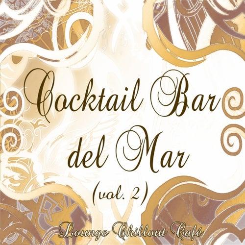 Cocktail Bar del Mar (Lounge Chillout Cafè, Vol. 2) by Various Artists