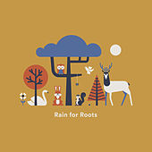 All Things Bright and Beautiful von Rain for Roots