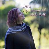 Otra Oportunidad by Neila Wolff