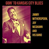 Goin' to Kansas City Blues by Jay McShann