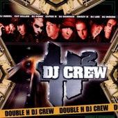Double H Dj Crew de Various Artists