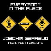 Everybody In the Place by Joachim Garraud