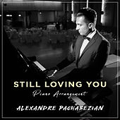 Still Loving You de Alexandre Pachabezian