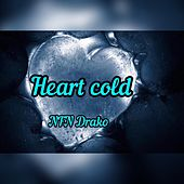 Heart Cold by NFN Drako