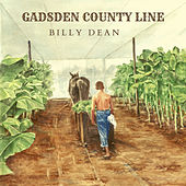Gadsden County Line de Billy Dean
