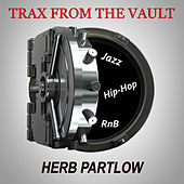Herb Partlow (Trax from the Vault) by Various Artists