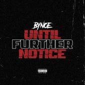 Until Further Notice de Bynoe