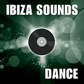 Ibiza Sounds (Dance) by Various Artists