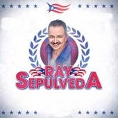 Ray Sepulveda by Ray Sepulveda