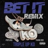 Bet It (Remix) von Tripleup Ko
