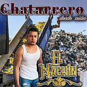 Chatarrero Desde Niño de El Nachín