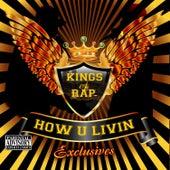 How U Livin Xclusives von Various Artists