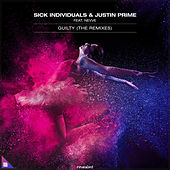 Guilty (The Remixes) by Sick Individuals
